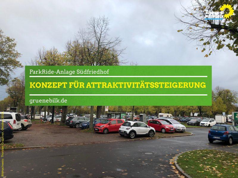 Antrag: Konzept Attraktivitätssteigerung P&R-Anlage Südfriedhof